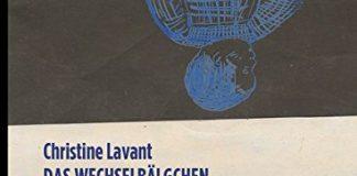 """(Hör)-Buchtipp von Astrid Braun: """"Das Wechselbälgchen"""" von Christine Lavant"""